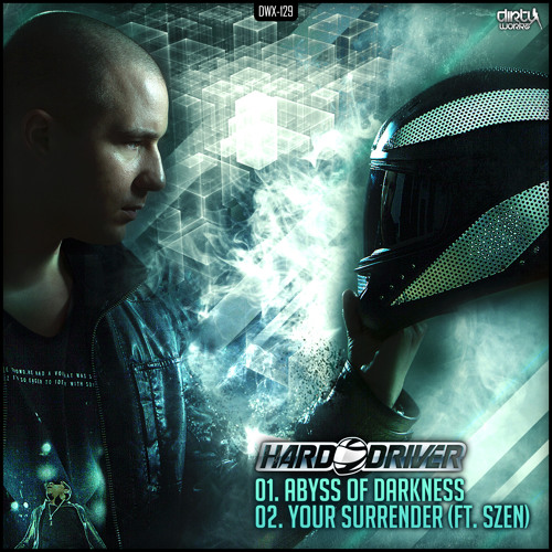 Hard Driver ft. Szen - Your Surrender
