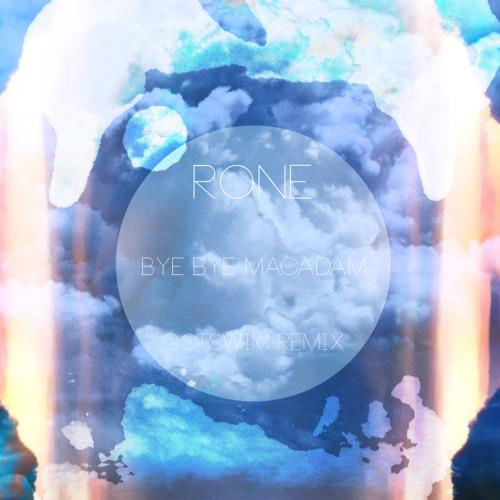 Rone - Bye Bye Macadam (Gotswim remix)