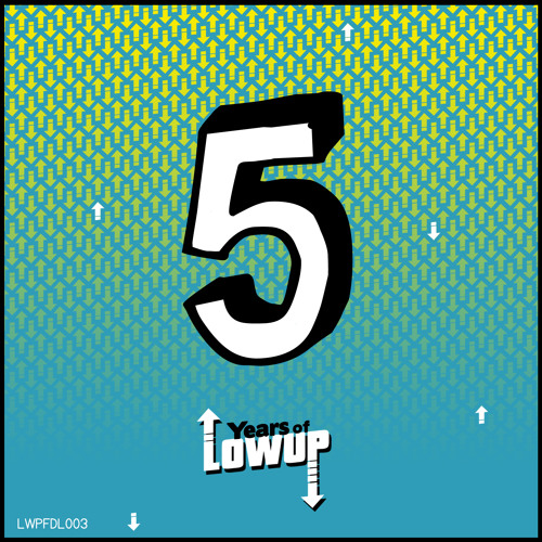 5 Years Of LOWUP Free EP