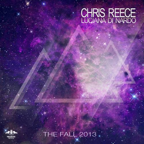 Chris Reece & Luciana Di Nardo - The Fall 2013 (Original Rework)