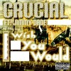 Crucial Ft. Jimmy Dade - I Wish You Would (Produced By 5 Starr Productions)