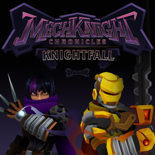 MechKnight Chronicles Knightfall Title Theme