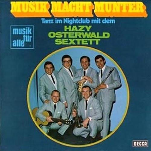 Hazy Osterwald - Musik Macht Munter