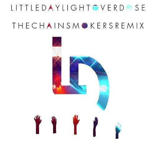 Overdose by Little Daylight (The Chainsmokers Remix)