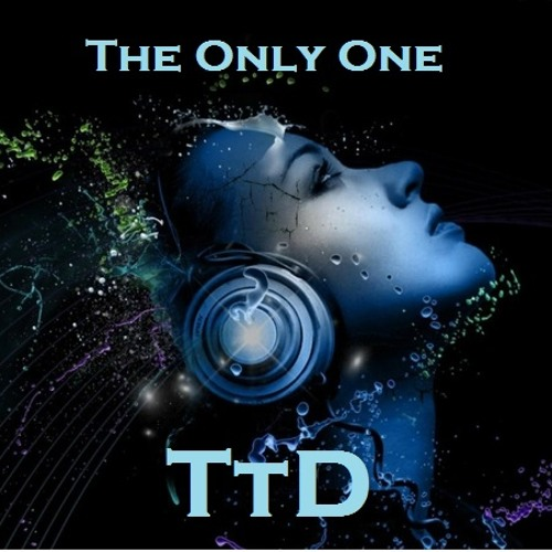 TTD - The Only One