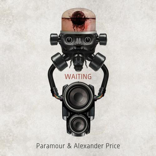 """PARAMOUR & ALEXANDER PRICE - """"WAITING"""" (3 mixes)"""