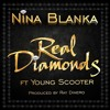 Nina Blanka ft. Young Scooter - Real Diamonds