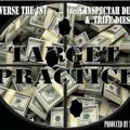Target Practice!- Dyverse the 1st ft. Inspectah Deck & Trife Diesel