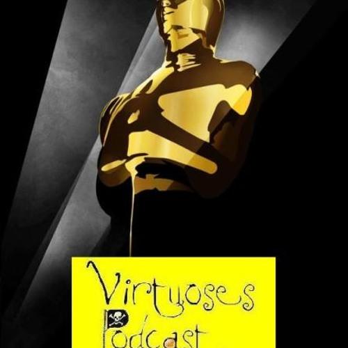 Virtuoses Podcast #4 - Oscar 2013