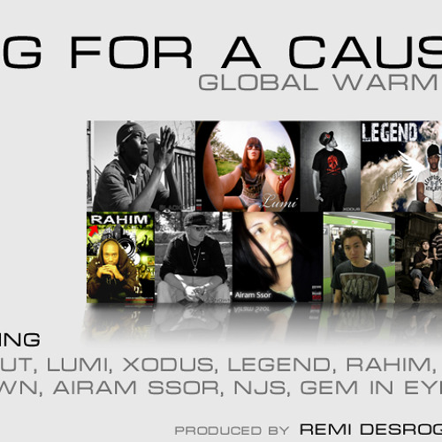 Sing for a Cause aka Hip hop for a Cause - Global Warming (feat. Airam Ssor x 9 more MCs)