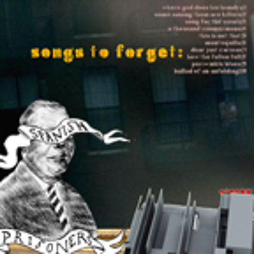 Spanish Prisoners -Songs To Forget