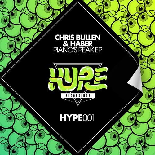 Chris Bullen & Haber - Pianos Peak (Sunday Funday Remix) [HYPE RECORDINGS]