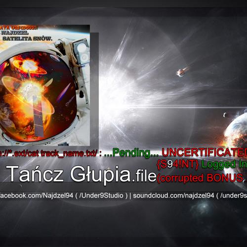 18. Najdzel/Święty - #&<>^%*<>&!*.file (Tańcz Głupia.file)