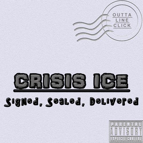 Crisis Ice (Outta Line Click) - Boyz Talkin' Down