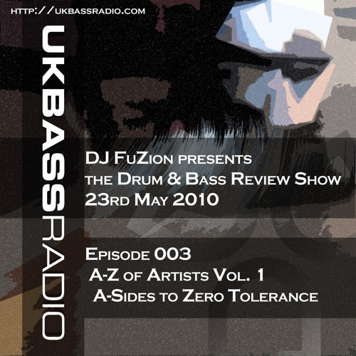 Ep. 003 - A>Z of Drum & Bass Artists Vol. 1