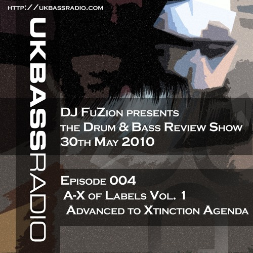 Ep. 004 - A>Z of Drum & Bass Labels Vol. 1