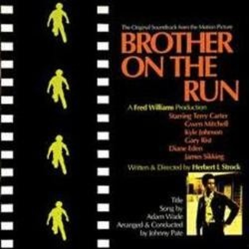 Free DL-But Leave A Comment - Adam Wade & Johnny Pate - Brother On The Run (Dj Prime Extended Edit)