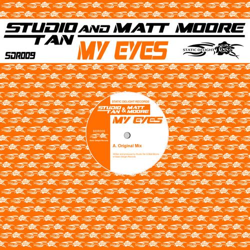 Studio Tan & Matt Moore - My Eyes (SDR009)