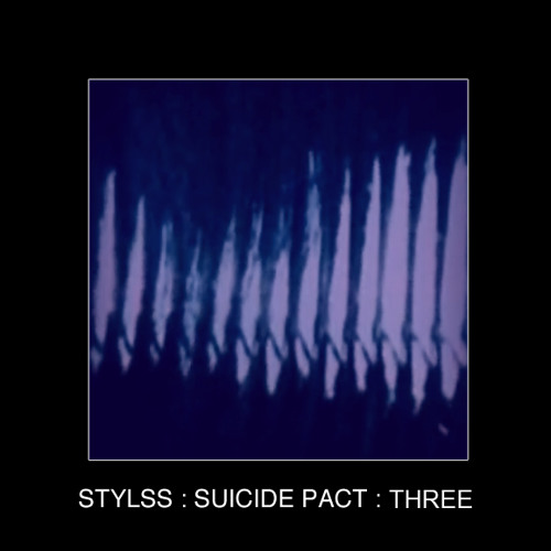 STYLSS : SUICIDE PACT : THREE TEASER [OUT 04.13.13]