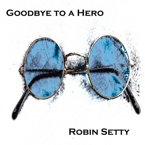 Goodbye to a Hero