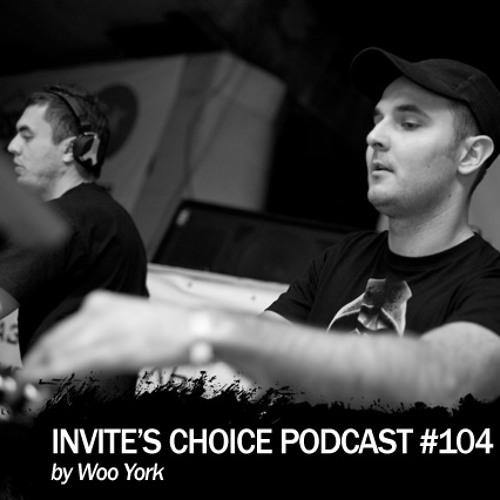 Invite's Choice Podcast 104 - Woo York