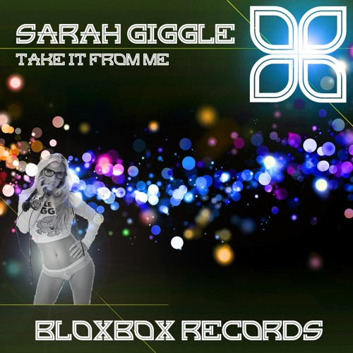 BBR012 : Sarah Giggle - Take it from me (The Beatsliders Remix)