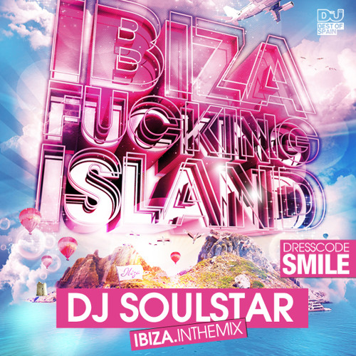 DJ Soulstar - Ibiza in the Mix (April 2013) [FREE DOWNLOAD]