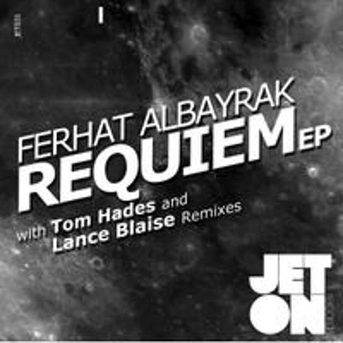 Ferhat Albayrak - Requiem (Original Mix) [Jeton Records] JET031