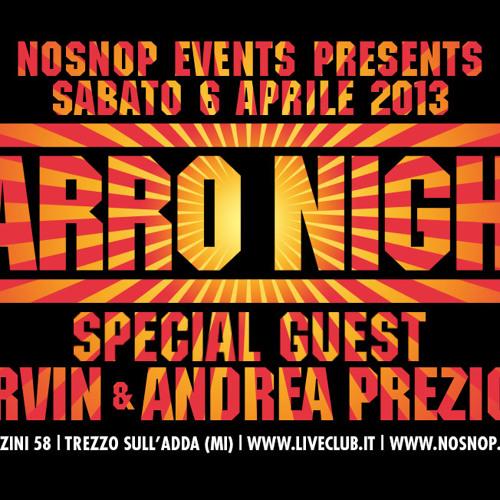NOSNOP.COM - Zarro Night 06 Apr 2013 w/ Andrea Prezioso & Marvin