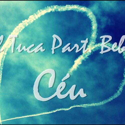 Lil Tuca Part. Bebel - Céu (2013)