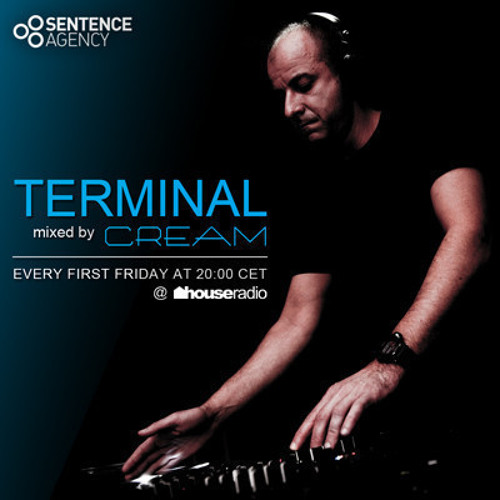 Cream - Terminal 025 @ houseradio.pl