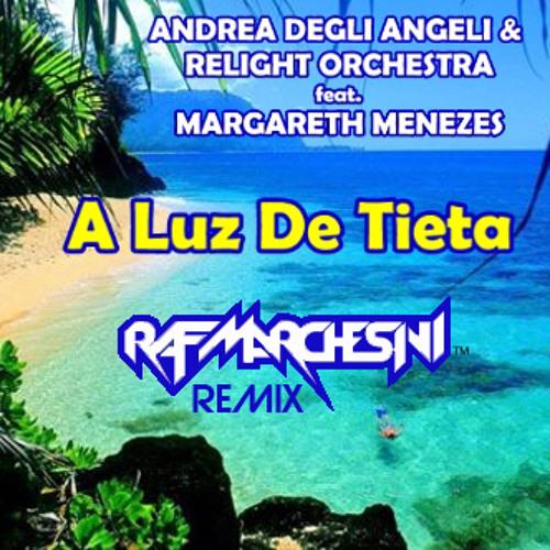 """Relight Orchestra & Margareth Menezes """"A Luz De Tieta"""" (Raf Marchesini Remix) PROMO CUT"""