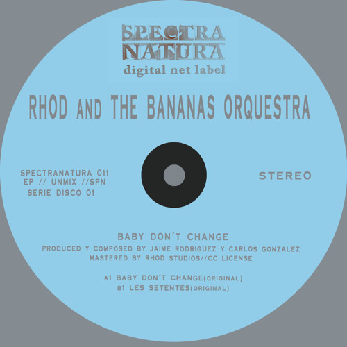 SN 011 Rhod and The Bananas Orquestra-Baby don´t change ep