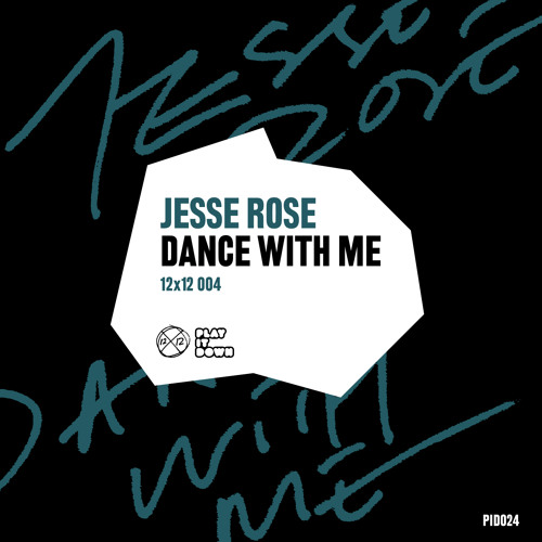 Jesse Rose - Dance With Me [PID024]