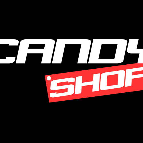 CANDY SHOP# - Maybe