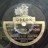 Primeiro amor (Ernani Silva) Francisco Alves e Mário Reis - Odeon 1932