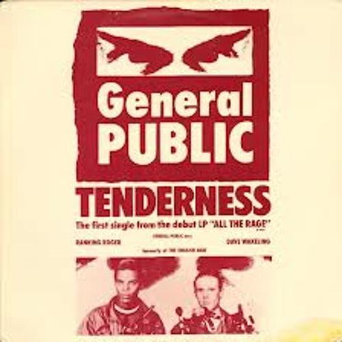 General Public - Tenderness (Longer Version)