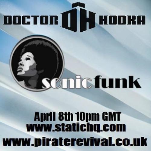 Mix for Doctor Hooka on Pirate revival Radio**FREE DOWNLOAD**