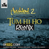 DJ Zedi - Tum Hi Ho Remix [Aashiqui 2] - Feat. Lumidee