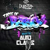 Taste Of Base - Autoclaws (Promo Mix)