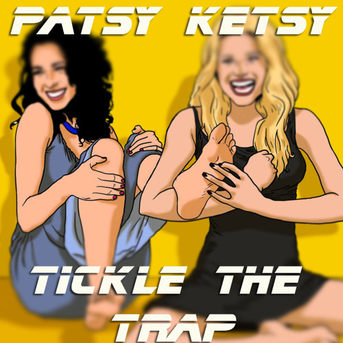 Patsy Ketsy - Tickle The Trap (Original Mix)
