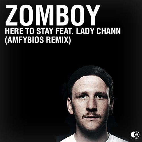 Zomboy - Here To Stay ft. Lady Chann (AmfyBIOS Remix) [VOTE NOW]