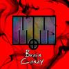 Get It Shawty (BRAiN CANDY Remix) [FREE DOWNLOAD]