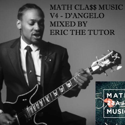 MATH CLA$$ MUSIC V4 - D'ANGELO