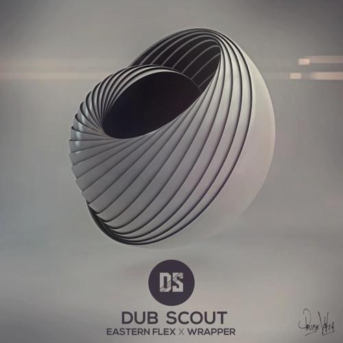 Dub Scout - Eastern Flex (Phi. Remix)
