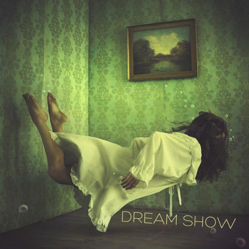 Bubblegun- Dream Show