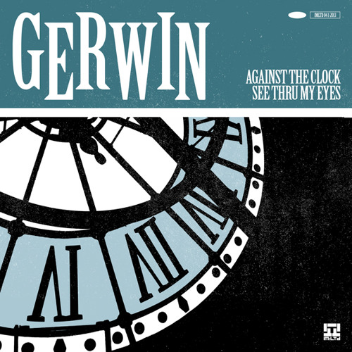 Gerwin - Against The Clock // Out April 15th