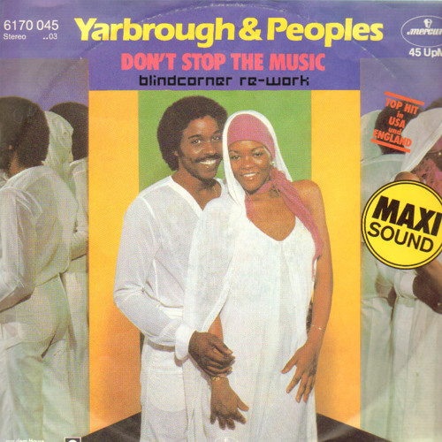 Yarborogh & Peoples - Don't Stop The Music (blindcorner re-work)