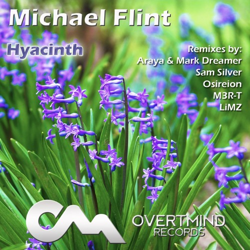 Michael Flint – Hyacinth (Sam Silver Remix) (PREVIEW)