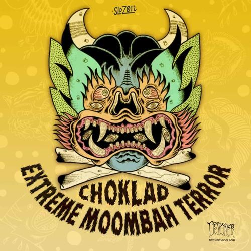 "02-Choklad ""Extreme Moombah Terror"""